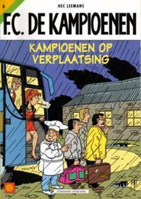 Cover Thumbnail for F.C. De Kampioenen (Standaard Uitgeverij, 1997 series) #8 - Kampioenen op verplaatsing