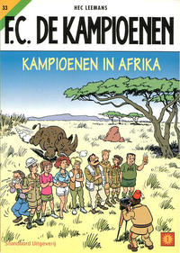 Cover Thumbnail for F.C. De Kampioenen (Standaard Uitgeverij, 1997 series) #33 - Kampioenen in Afrika