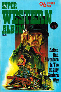 Cover Thumbnail for Super Western Album (K. G. Murray, 1975 series) #9
