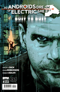 Cover Thumbnail for Do Androids Dream of Electric Sheep?: Dust to Dust (Boom! Studios, 2010 series) #5