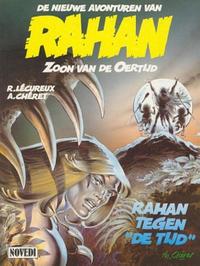 """Cover Thumbnail for De nieuwe avonturen van Rahan Zoon van de Oertijd (Novedi, 1991 series) #1 - Rahan tegen """"De tijd"""""""