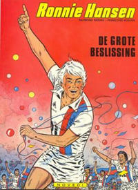 Cover Thumbnail for Ronnie Hansen (Novedi, 1981 series) #8 - De grote beslissing