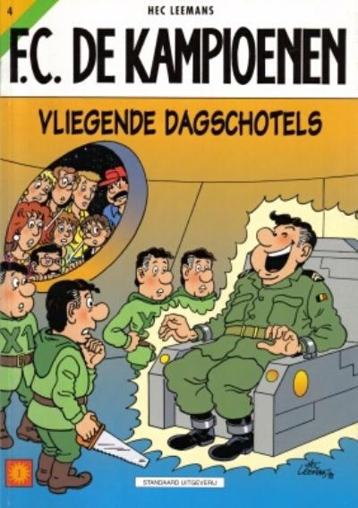 Cover for F.C. De Kampioenen (Standaard Uitgeverij, 1997 series) #4 - Vliegende dagschotels [Herdruk 2005]
