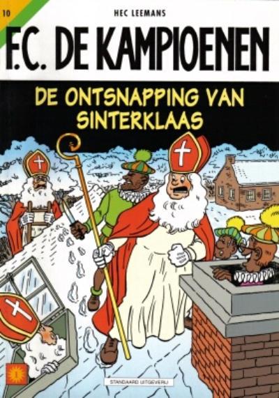 Cover for F.C. De Kampioenen (Standaard Uitgeverij, 1997 series) #10 - De ontsnapping van Sinterklaas [Herdruk 2003]