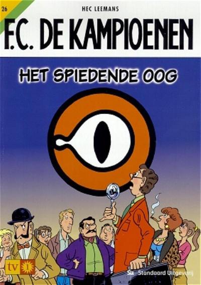 Cover for F.C. De Kampioenen (Standaard Uitgeverij, 1997 series) #26 - Het spiedende oog