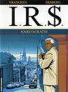 Cover for I.R.$. (Le Lombard, 1999 series) #4 - Narcocratie
