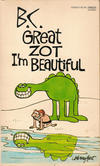 Cover for B.C. Great Zot, I'm Beautiful (Gold Medal Books, 1976 series) #12526