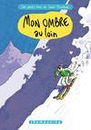 Cover for Les Petits riens de Lewis Trondheim (Delcourt, 2006 series) #4 - Mon ombre au loin