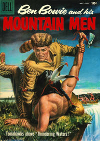Cover Thumbnail for Ben Bowie and His Mountain Men (Dell, 1956 series) #15 [10¢]