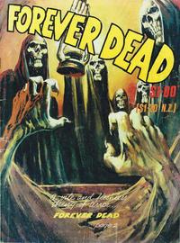 Cover Thumbnail for Forever Dead (Gredown, 1982 ? series)
