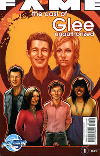 Cover Thumbnail for Fame the Cast of Glee Unauthorized (Bluewater / Storm / Stormfront / Tidalwave, 2010 series) #1