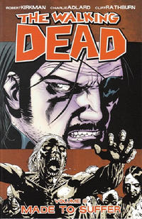 Cover Thumbnail for The Walking Dead (Image, 2004 series) #8 - Made to Suffer