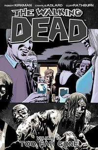 Cover Thumbnail for The Walking Dead (Image, 2004 series) #13 -  Too Far Gone