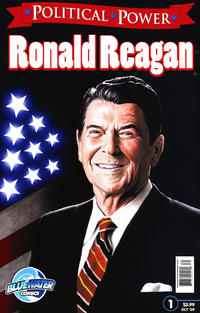 Cover Thumbnail for Political Power Ronald Reagan (Bluewater / Storm / Stormfront / Tidalwave, 2009 series) #1