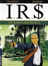 Cover Thumbnail for I.R.$. (Le Lombard, 1999 series) #1 - De mazen van de wet
