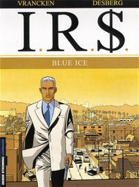 Cover Thumbnail for I.R.$. (Le Lombard, 1999 series) #3 - Blue Ice