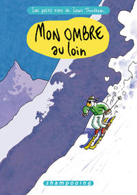 Cover Thumbnail for Les Petits riens de Lewis Trondheim (Delcourt, 2006 series) #4 - Mon ombre au loin