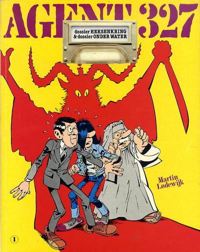 Cover for Agent 327 (Oberon, 1977 series) #1 - Dossier Heksenkring & Dossier Onderwater