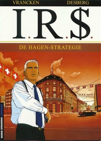 Cover for I.R.$. (Le Lombard, 1999 series) #2 - De Hagen-strategie