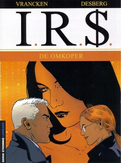 Cover for I.R.$. (Le Lombard, 1999 series) #6 - De omkoper