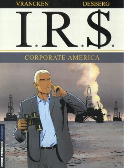 Cover for I.R.$. (Le Lombard, 1999 series) #7 - Corporate America