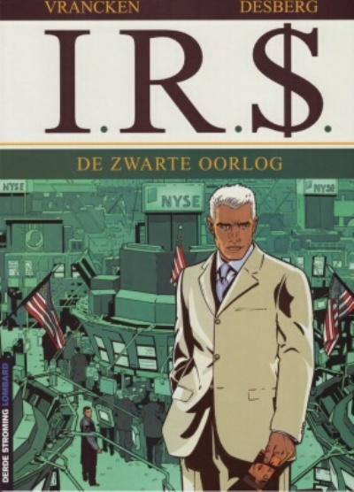 Cover for I.R.$. (Le Lombard, 1999 series) #8 - De zwarte oorlog
