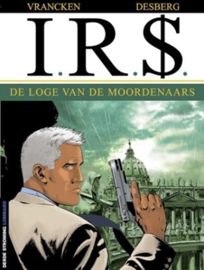 Cover for I.R.$. (Le Lombard, 1999 series) #10 - De loge van de moordenaars