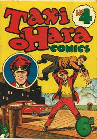 Cover Thumbnail for Taxi O'Hara Comics (K. G. Murray, 1948 series) #4