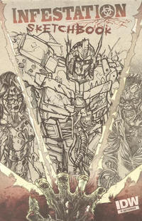 Cover Thumbnail for Infestation Sketchbook (IDW, 2011 series)  [RI:  Optimus Prime]