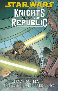 Cover Thumbnail for Star Wars: Knights of the Old Republic (Dark Horse, 2006 series) #4 - Daze of Hate, Knights of Suffering