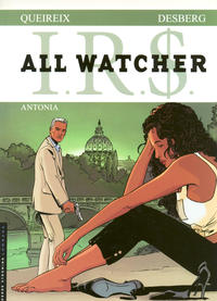 Cover Thumbnail for I.R.$. All Watcher (Le Lombard, 2009 series) #1 - Antonia