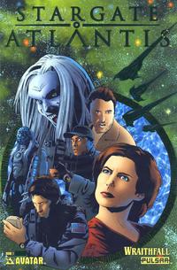 Cover Thumbnail for Stargate Atlantis: Wraithfall (Avatar Press, 2005 series) #1 [Emerald Green Foil]