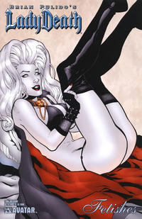 Cover Thumbnail for Brian Pulido's Lady Death: 2006 Fetishes Special (Avatar Press, 2006 series)