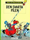 Cover for Johan och Pellevins äventyr (Carlsen/if [SE], 1976 series) #3 - Den svarta pilen [4:e upplagan]