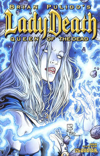 Cover Thumbnail for Brian Pulido's Lady Death: Queen of the Dead (Avatar Press, 2007 series)