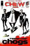 Cover for Chew (Image, 2009 series) #13 [Reservoir Chogs]