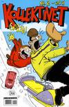 Cover for Kollektivet (Bladkompaniet / Schibsted, 2008 series) #2/2011