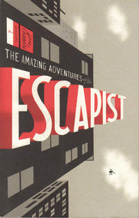 Cover Thumbnail for Michael Chabon Presents: The Amazing Adventures of the Escapist (Dark Horse, 2004 series) #1