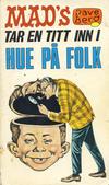 Cover for Mad pocket (Illustrerte Klassikere / Williams Forlag, 1969 series) #9 - Mad's Dave Berg tar en titt inn i hue på folk