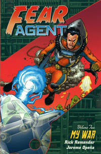 Cover Thumbnail for Fear Agent (Dark Horse, 2007 series) #2 - My War