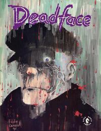 Cover Thumbnail for Deadface: Immortality Isn't Forever (Dark Horse, 1990 series) #[nn]