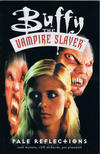 Cover for Buffy, the Vampire Slayer: Pale Reflections (Dark Horse, 2000 series)