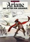 Cover for Ariane (Reiner-Feest-Verlag, 1987 series) #2 - Die Ritter von Aquarius