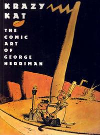 Cover Thumbnail for Krazy Kat the Comic Art of George Herriman (Harry N. Abrams, 1986 series) #[nn]