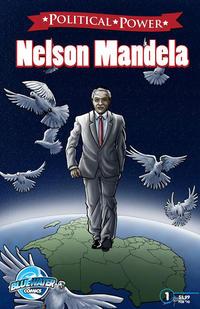 Cover Thumbnail for Political Power Nelson Mandela (Bluewater / Storm / Stormfront / Tidalwave, 2010 series) #1