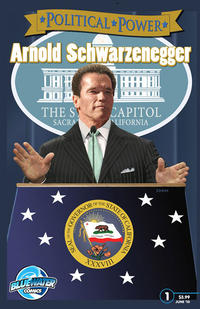 Cover Thumbnail for Political Power Arnold Schwarzenegger (Bluewater / Storm / Stormfront / Tidalwave, 2010 series) #1