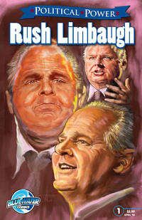 Cover Thumbnail for Political Power Rush Limbaugh (Bluewater / Storm / Stormfront / Tidalwave, 2010 series) #1