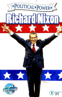Cover Thumbnail for Political Power Richard Nixon (Bluewater / Storm / Stormfront / Tidalwave, 2010 series) #1