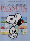 Cover for Il Grande libro dei Peanuts (Baldini Castoldi Dalai editore, 2008 series) #3