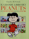 Cover for Il Grande libro dei Peanuts (Baldini Castoldi Dalai editore, 2008 series) #2